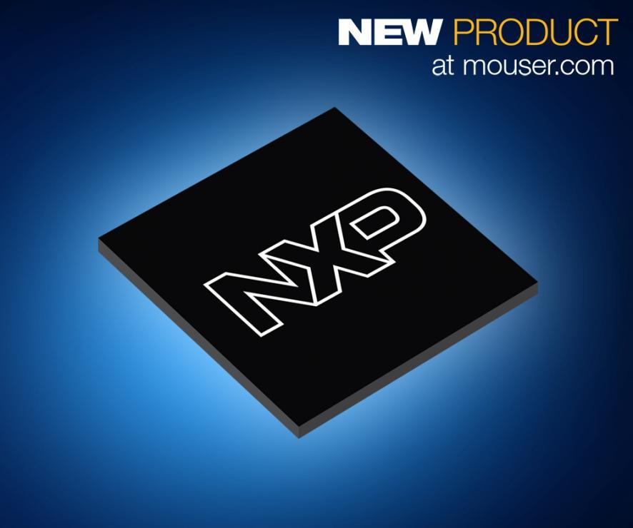 NXP的S32V234视觉和传感器融合处理器在贸泽开售 为ADAS 应用提供64位处理功能