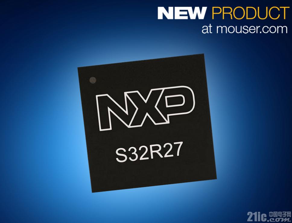 NXP S32R274微控制器在贸泽开售