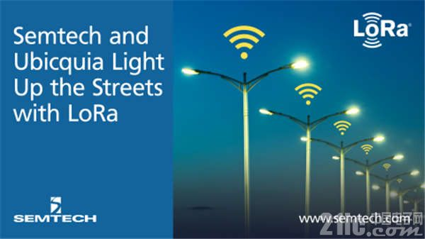 Semtech和Ubicquia采用基于LoRa的智能电网物联网解决方案照亮街道