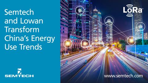 Semtech和罗万信息利用LoRa技术改变中国的能源使用趋势