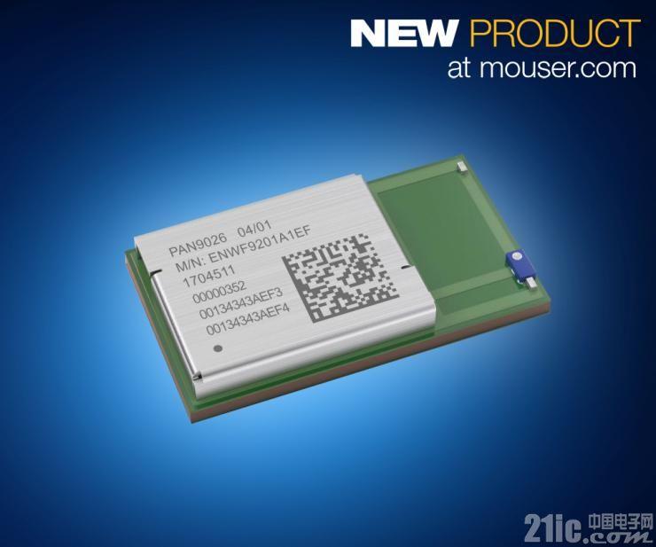 贸泽开售Panasonic PAN9026双模Wi-Fi和蓝牙5模块   以低功耗提供高速数据传输