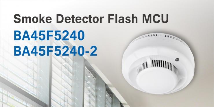 HOLTEK新推出BA45F5240/BA45F5240-2感烟探测器Flash MCU
