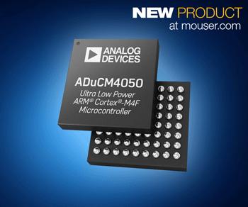 贸泽开售Analog Devices ADuCM4050微控制器,大幅提升物联网边缘节点省电效率
