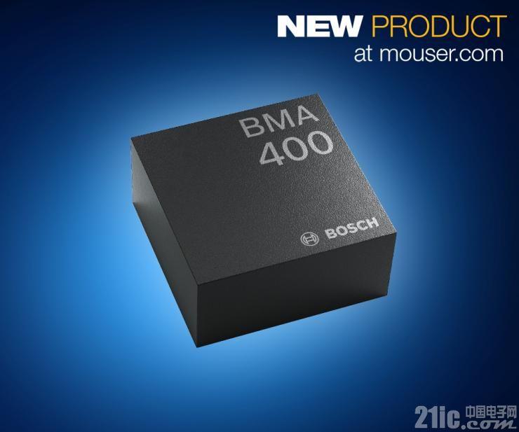 Bosch BMA400三轴加速度计在贸泽开售  凭借超低耗电量脱颖而出