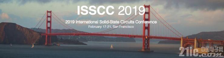 历史性的突破 | 旧金山国际固态电路会议ISSCC 2019,思特威成为图像传感领域首次入选的中国企业!