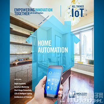 贸泽电子发布关于家庭自动化的电子书  作为万物互联物联网系列的开篇