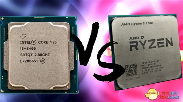 AMD、英特尔中端处理器PK:锐龙5 2600 VS i5 8400