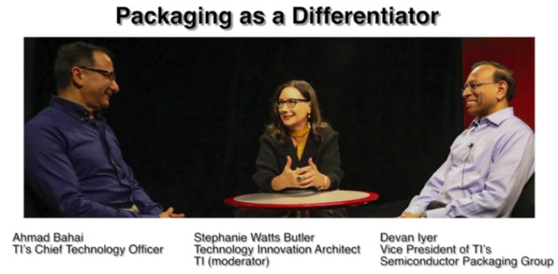 TI架构师:封装技术已经成为芯片差异化的关键因素之一