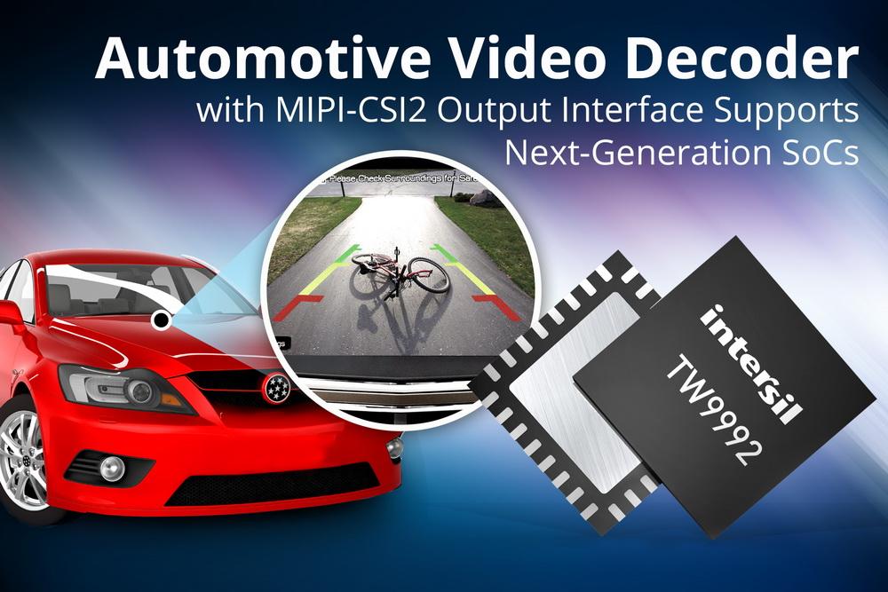 Intersil推出带有MIPI CSI-2输出接口的最新视频解码器