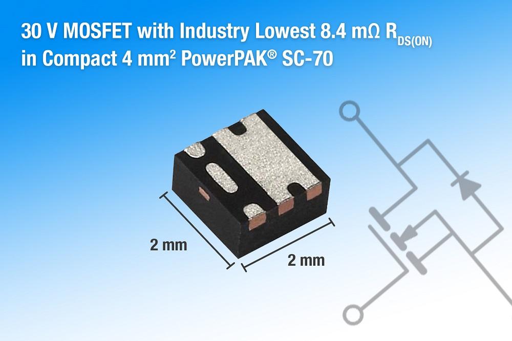 Vishay新款30V MOSFET具有高功率密度和高效率等特性,适用于移动设备和消费电子