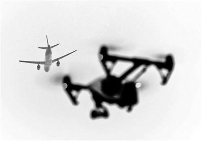 当无人机逼停民航飞机 黑飞屡禁不止谁之过?