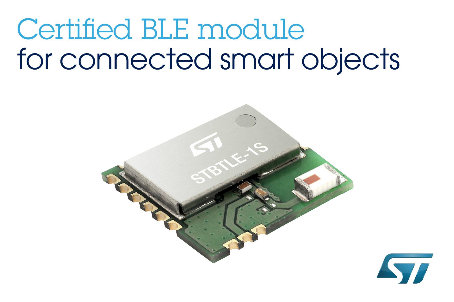 意法半导体Bluetooth® Low Energy应用处理器模块通过标准组织认证,加快智能物联网硬件上市