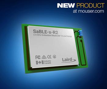 Laird SimpleLink SaBLE-x-R2蓝牙5模块携手TI无线微控制器 带你走进蓝牙5时代