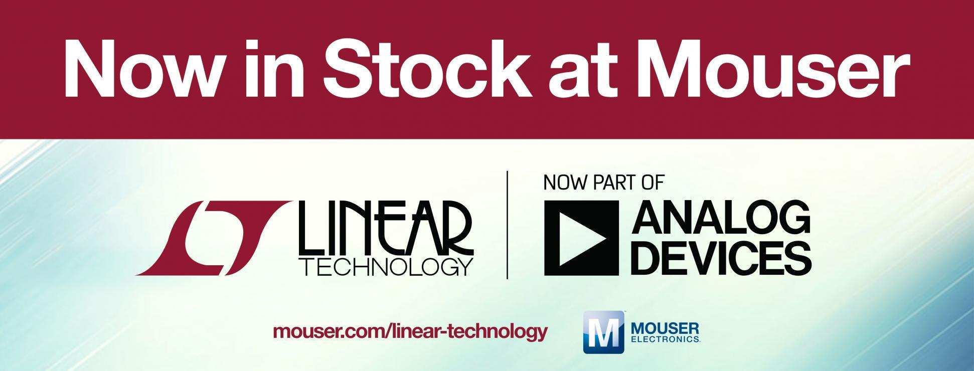 贸泽再添新军供货Analog Devices 的Linear Technology产品线