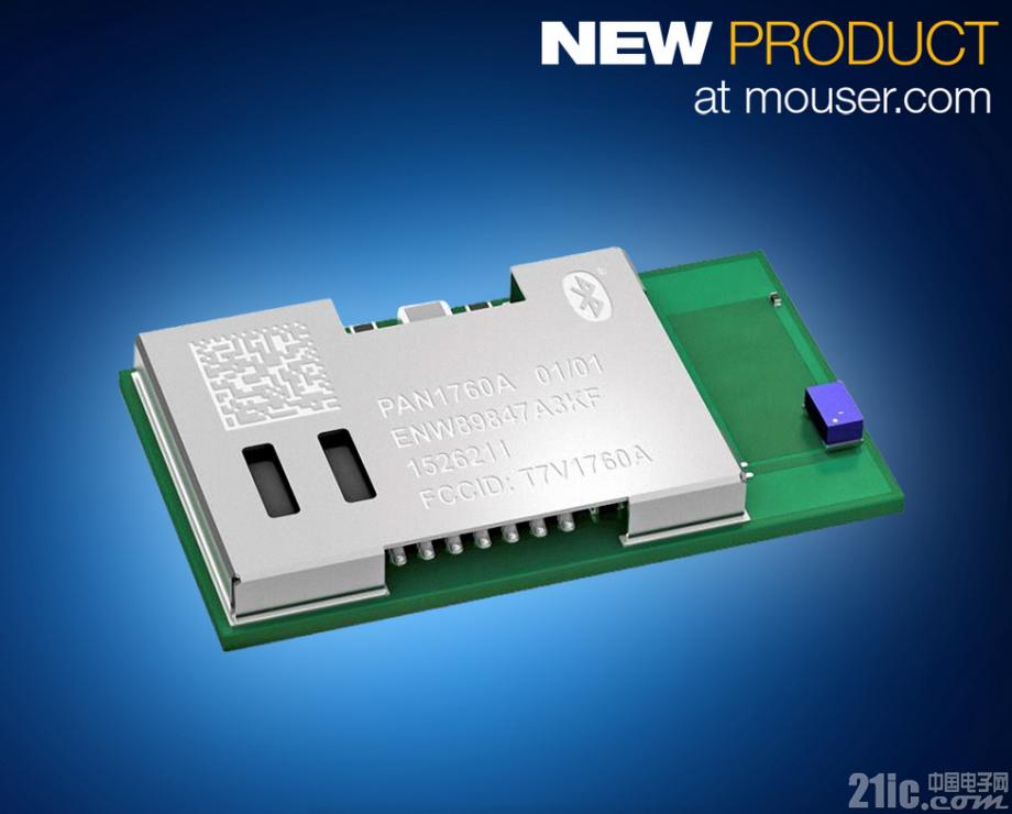 贸泽备货Panasonic低功耗PAN1760A BLE模块 成就更先进的物联网设计